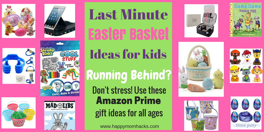 Need some last minute ideas to fill the kids Easter Basket? Click through to find great Easter Basket Ideas for kids from babies to Teenagers. Get them fast with Amazon Prime and be ready for a great Easter!