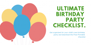 Ultimate Birthday Party Checklist. Be organized and prepared for your next kids party. Timeline set for your whole to do list.