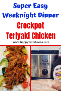 Easy Weeknight Dinner for families. Teriyaki Chicken Crockpot dump and go meal. Kids will love this slow cooker meal. #slowcooker #quickmeal #easyweeknightdinner #teriyakichicken