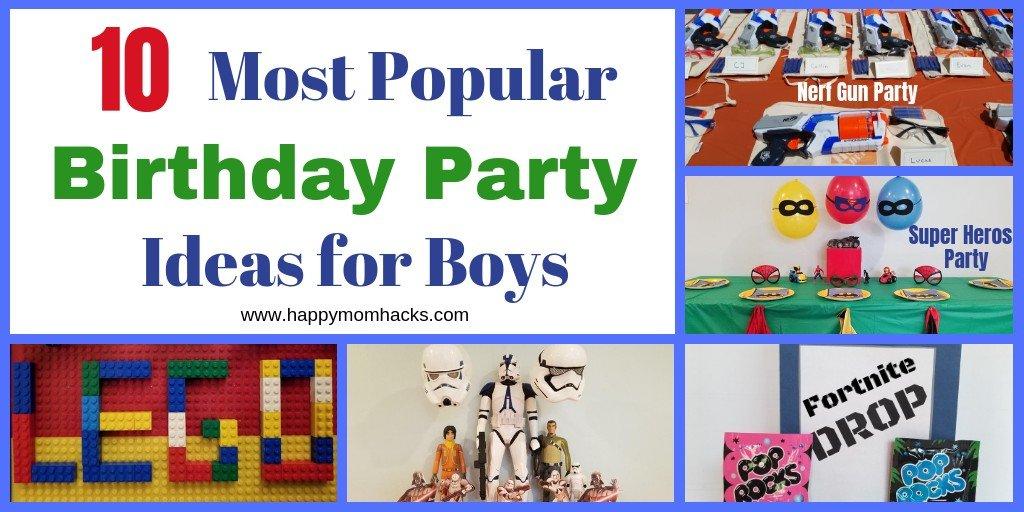 Top 10 Birthday Party Ideas & Themes for Boys.