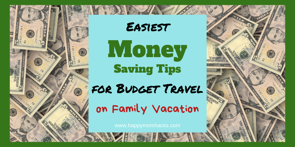 Save Money Traveling with these Tips for Families. Use these simple and easy tips for road trips & vacation with the kids and save money. Moms and Dads will love these money saving ideas. Get more out of your vacation! #savingmoneytips, #savingmoneyideas, #familytravel, #familyvacation #roadtrips #traveltips