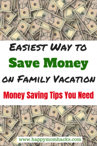 Best Money Saving Tips for Vacation with Families. Use these simple and easy tips for vacation with the kids and save money. Moms and Dads will love thse money saving ideas. Get more out of your vacation! #savingmoneytips, #savingmoneyideas, #familytravel, #familyvacation