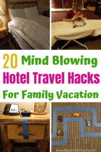 Hotel Travel Hacks for Kids and families.