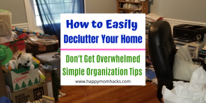 How to Declutter Your Home & stop feeling overwhelmed. Easy Steps, Organization tips, storage solutions and quick clean up ideas. Be happy in your home again. #declutter #organizationtips #feelingoverwhelmed #howtodeclutter #organizing #simplify