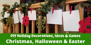 DIY Holiday Decorations, Ideas and Gifts for Christmas, Halloween and Easter