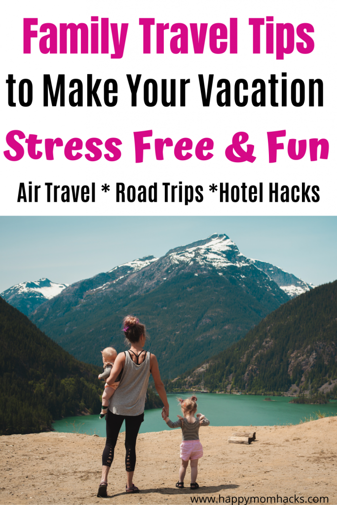 Ultimate Family Travel Tips for kids. Get travel hacks for Road trips and airplanes. Find packing tips and free printable travel checklists. Everything you need to get ready for a stress free family vacation. #familytraveltips #traveltips #roadtrip #travelhacks #travelingwithkids