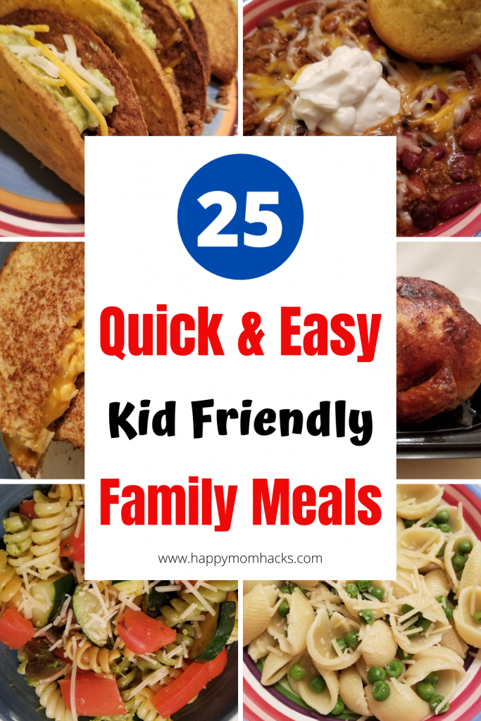 25 Kid Friendly Family Meals they'll love. Quick and easy weeknight dinner ideas when you don't have time to cook. #familydinner #familymeals #quickmealideas #familydinnerideas #easymealideas #easyfamilydinner