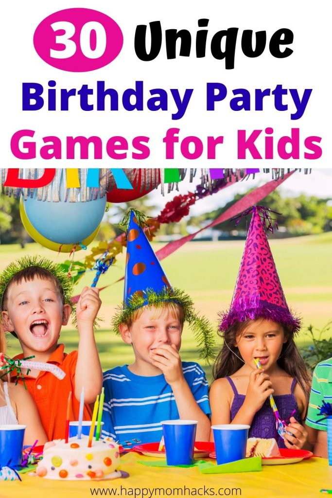 30 Birthday Party Games for kids they'll Love! Keep the kids entertained at your next birthday party with these cool birthday activities. Perfect for parties at home or a rented space. Be ready for your child's next birthday. #birthdayparty #partygames #partiesathome #kidsgames #kidsactiviites #kidsbirthdays