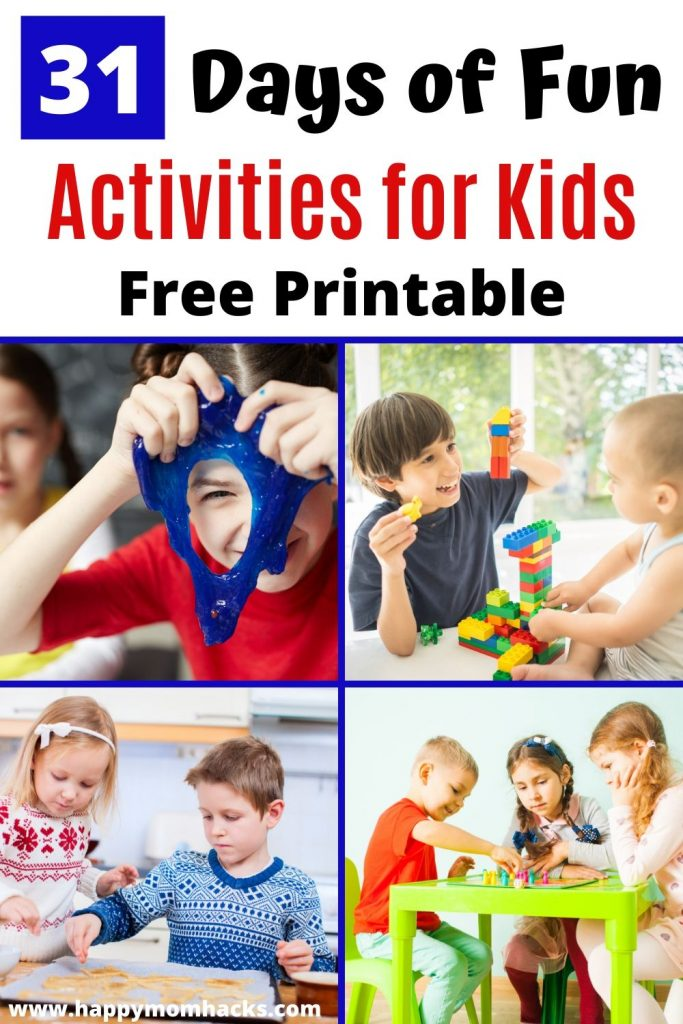 31 Days of Activities for Kids at Home. Boredom Busting free printable calendar with a new Indoor kids activity or games to do everyday.  Keep the kids busy while your stuck at home. #activitiesforkids #kidsactivities #kidsgames #indoorgames #indooractivities #boredombusters #freeprintables