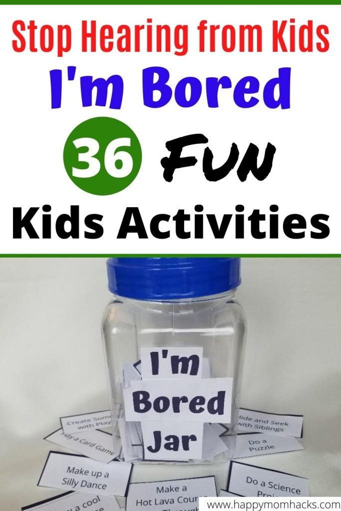 Indoor & Outdoor Kids Activities for an I'm Bored Jar. List of 36 Free Printable things for kids to do on their own while your working from home. Keep them busy and happy. #imbored #kidsactivities #activitiesforkids #indooractivities #outdooractivities