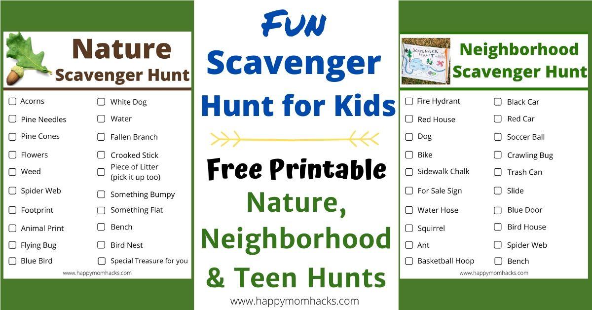 Fun Nature Scavenger Hunt For Kids Teens Neighborhood Hunts Happy Mom Hacks