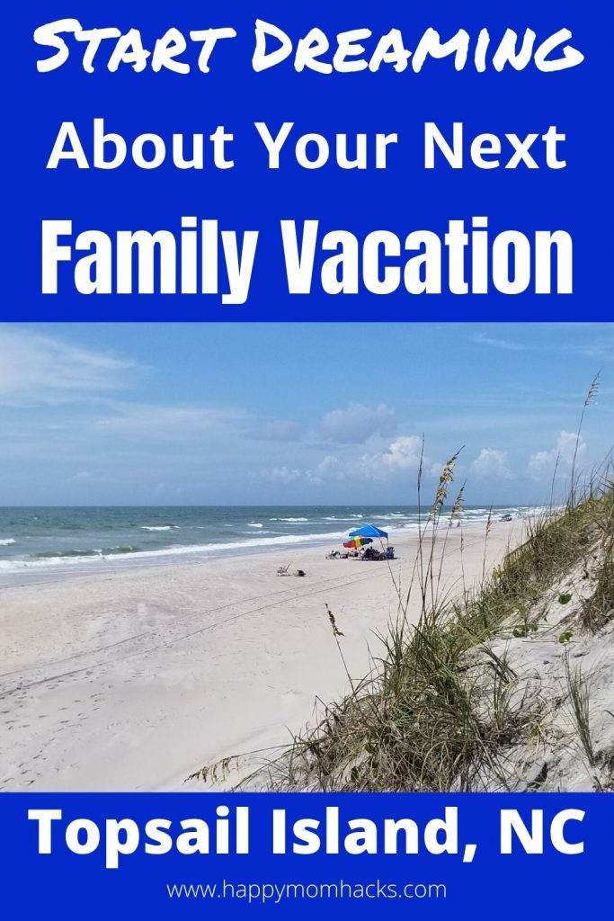 Best Things to Do in Topsail Island NC for families. Enjoy beautiful uncrowded beaches, historical museums, fishing, cute restaurants and more.  Find out why it's the perfect family vacation. #familyvacation #topsailisland #northcarolina #vacationwithkids #beachvacation