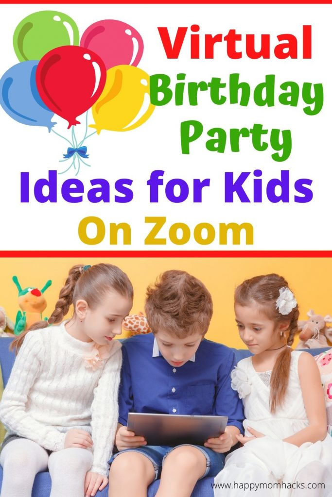 Fun Virtual Birthday Party ideas for Kids.  Use Zoom and Facetime to create an awesome social distancing birthday party kids will love. Get game ideas and themes to help you hold an unforgettable birthday. #birthdayparty #virtualbirthdayparty #zoomgames #zoomparties #kidsbirthdays