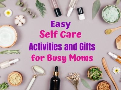 Best Self Care Activities, Ideas and Gifts for Busy Moms. Stop the mom stress with these easy relaxation ideas. Put your wellness first with quick ways to relax at home. You'll be a better mom for it! #selfcare #moms #selfcareideas #selfcareactivities #giftsideas #giftsformoms