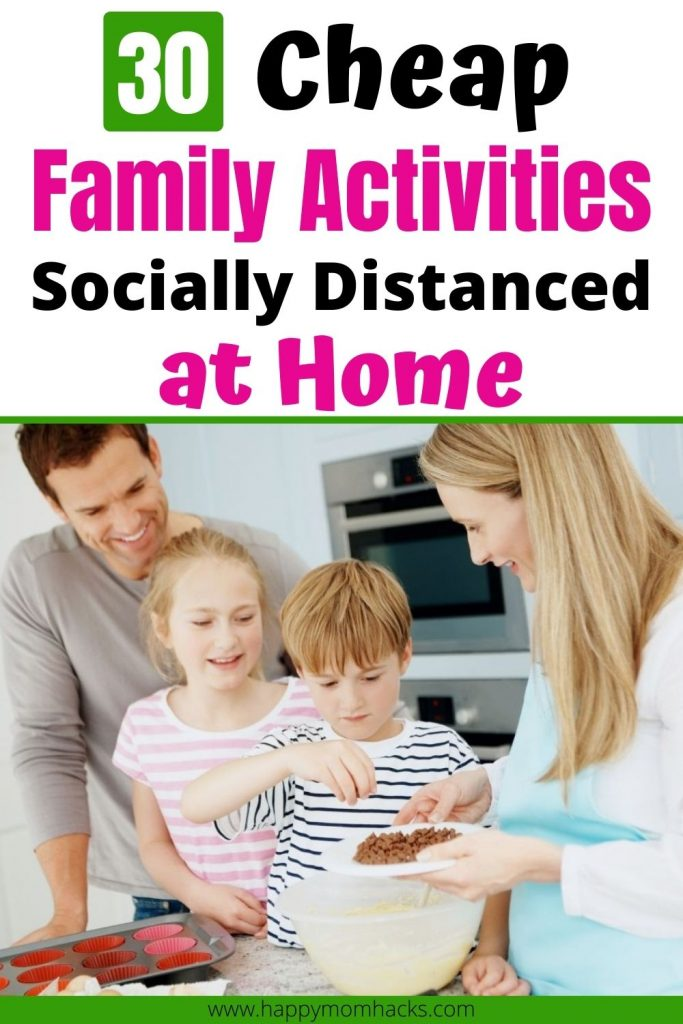 Fun Family Activities at Home While Social Distancing. Cheap Things to do with kids to bond as a family. Use your time at home to get closer with 30 fun games, activities and craft ideas the whole family will enjoy doing together. #familybonding #familyactivities #familygames #athome #socialdistancing #kidsactivities #thingstodowithkids #cheapactivities