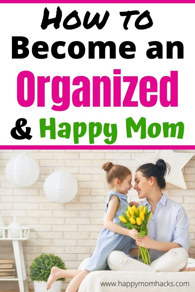 Tips to Become an Organized Mom at Home. Simple daily habits on how to be organized you can easily adopt into your day. Make keeping your home organized by following these simple organization hacks and be a happy Mom. #momlife #moms #organizedathome #organizedmomtips #organizedmoms #organizationhacks #organizationtips #organizationhabits