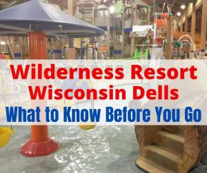 Fun Things to Do at Wilderness Resort in Wisconsin Dells. Best waterpark and attractions for families in the dells area.