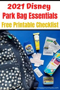 What Disney Essentials to bring in your Disney Park Bag. A free printable Checklist with everything you'll need in 2021 with kids. Make packing easy and stress-free for a fun Disney Vacation.