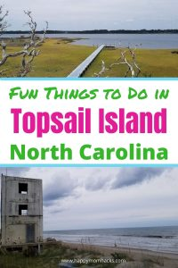 Top Guide to Topsail Island NC for Families. All the fun things to do with kids on this beautiful island near Wilmington NC. Best Restaurants to eat, Museums to visit, Turtle sanctuary, history of the Missile towers, Surf City, beaches, and more. Everything you need to know about visiting Topsail island for your family vacation.