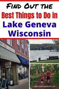 Best Things to Do in Lake Geneva Wisconsin with Kids. Fun attractions like hiking Big Foot Beach State Park, walking the Geneva Shore Path, Downtown Lake Geneva, Boat Tours, Geneva Lake Museum and more. How to spend a fun day in Lake Geneva or a family vacation.