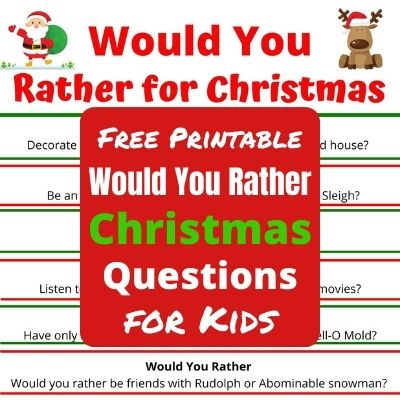 Funny Would You Rather Christmas Questions for your next holiday party or classroom party. A fun party game the whole family will enjoy playing together this Christmas.