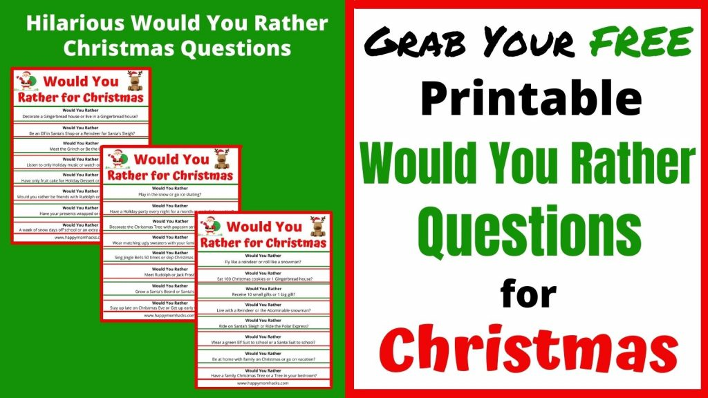 Free Printable Would You Rather Christmas Edition for Kids. Families will love these hilarious questions to ask at holiday parties, school parties, or family events. Just download the Christmas questions and print them out. It's that easy!