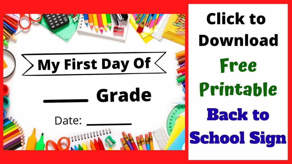 Free Printable Back to School Sign for your pictures. Take a picture of your kids holding their First Day of School Sign.